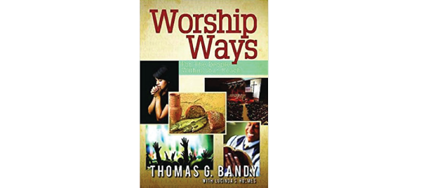 Worship Ways by Tom Bandy