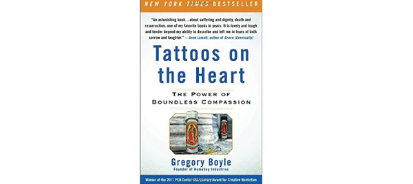 Tattoos on the Heart by Father Gregory Boyle