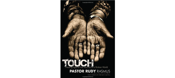 Touch by Pastor Rudy Rasmus
