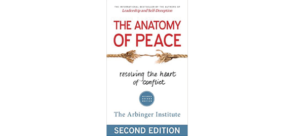 Anatomy of Peace by Arbinger Institute