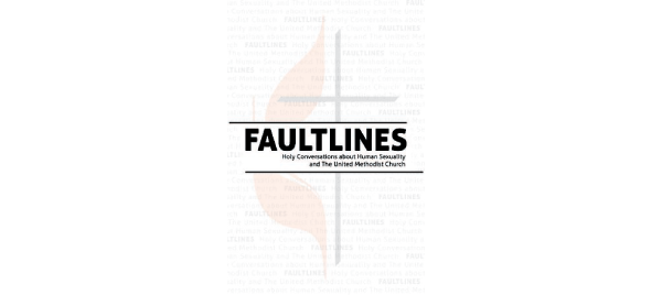 Faultlines: Holy Conversations about Human Sexuality and the United Methodist Church by Abingdon
