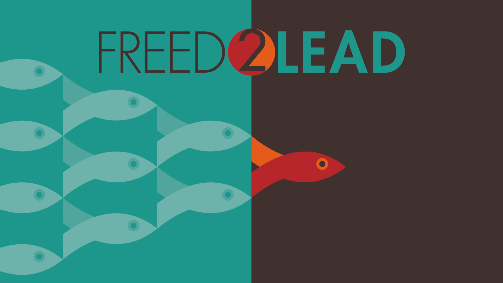 Freed-2-Lead Sermon Series