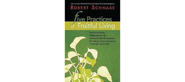 Five Practices of Fruitful Congregations by Robert Schnase
