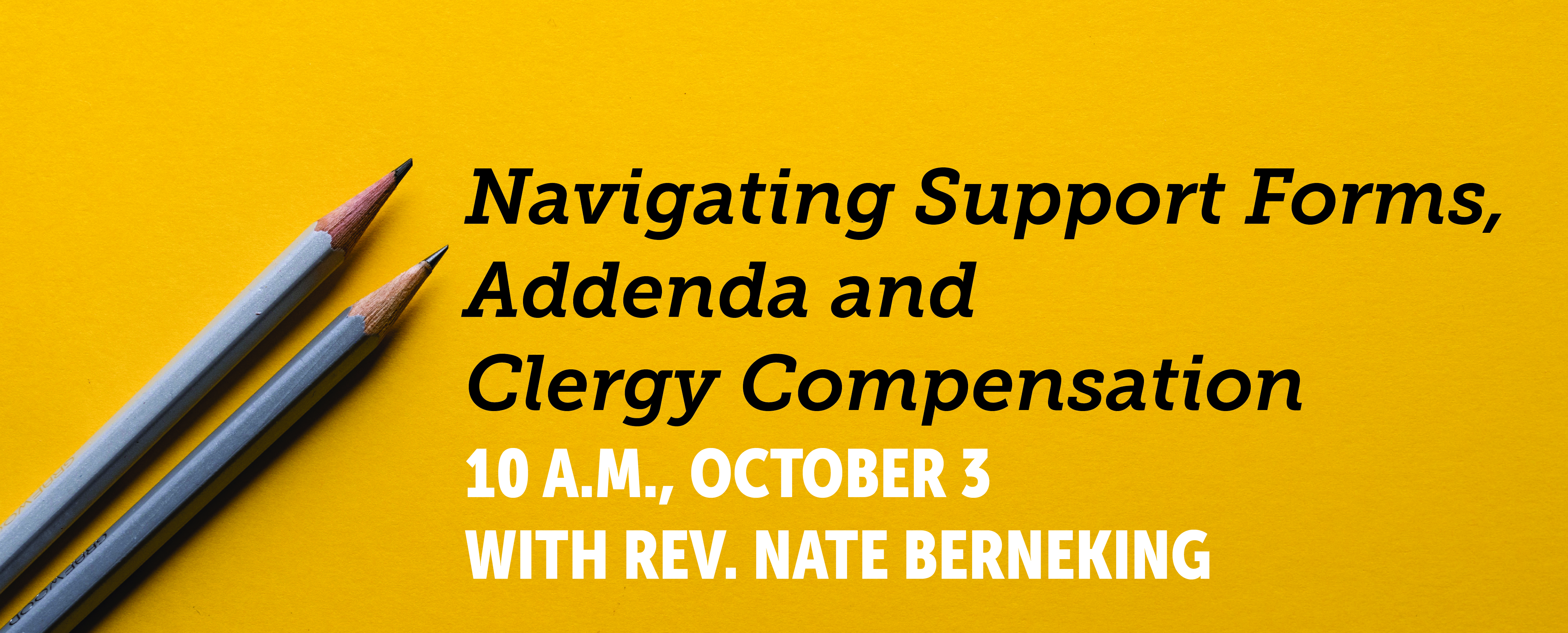 Navigating Clergy Forms, Addenda and Compensation Webinar