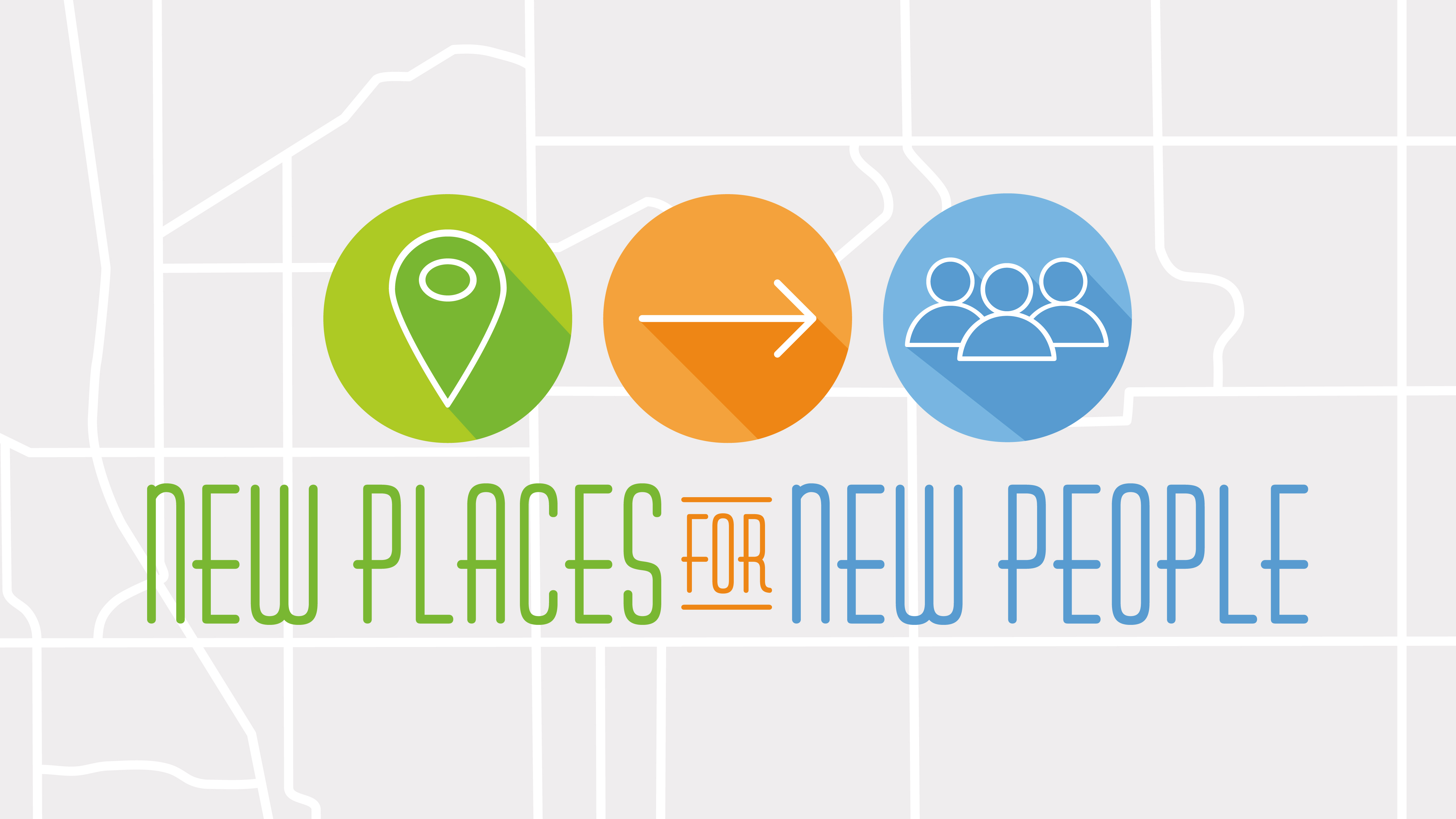 New Places for New People Sermon Series