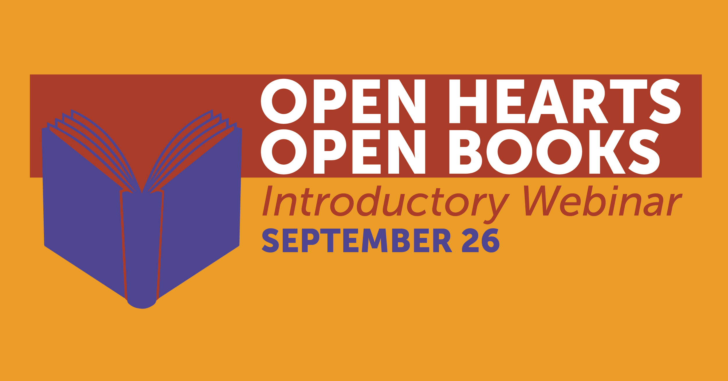 Open Hearts, Open Books Introductory Webinar