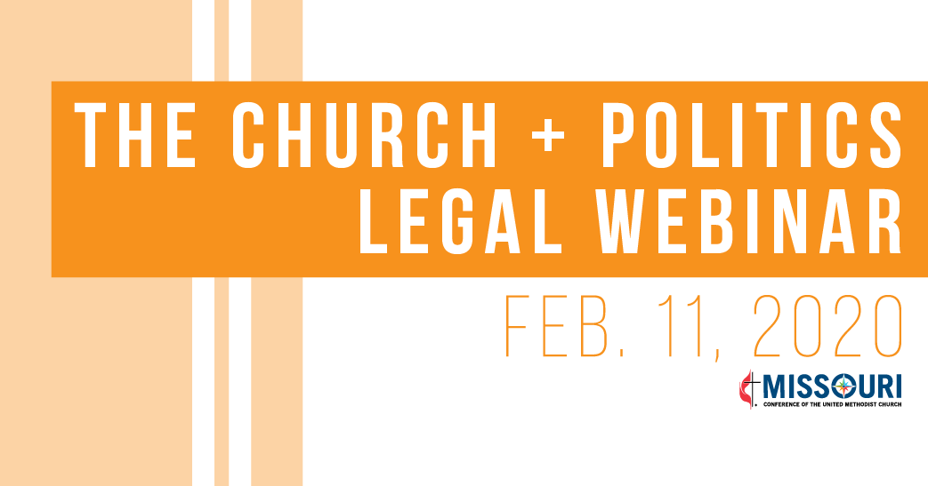 The Church + Politics Legal Webinar