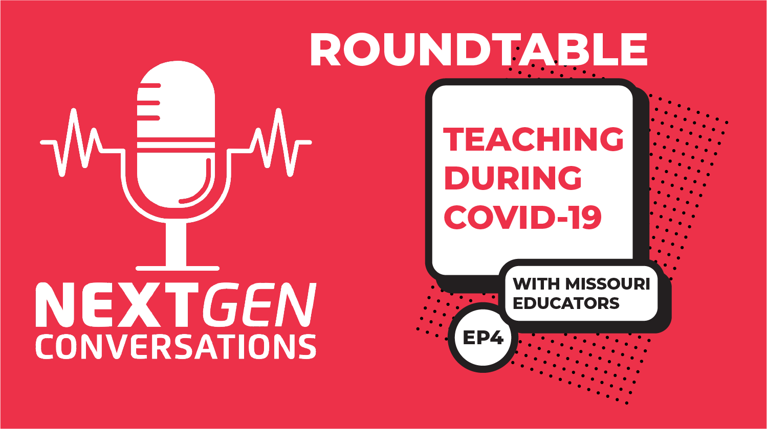 NextGen Conversations: Teaching During COVID-19