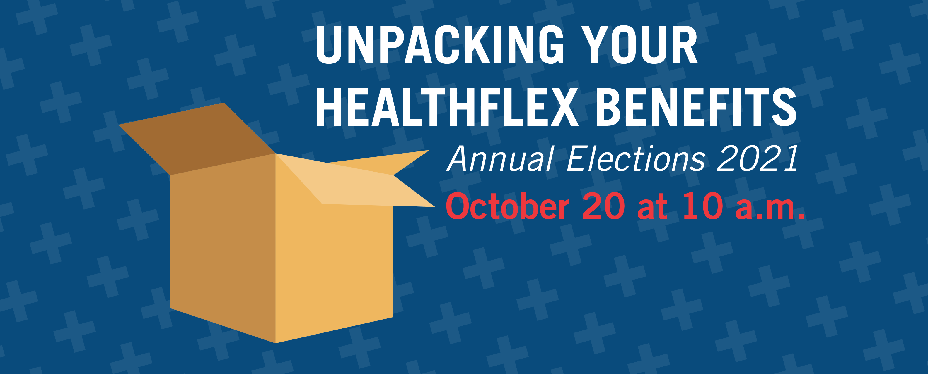 Unpacking Your HealthFlex Benefits