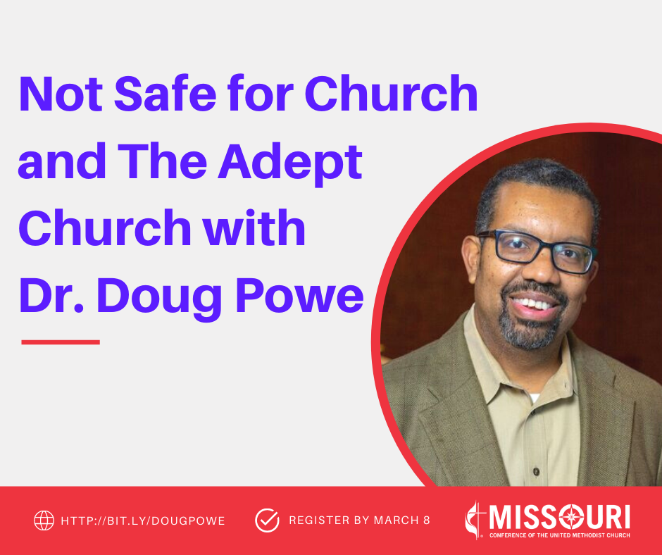 THRIVE: Not Safe for Church and The Adept Church with Dr. Doug Powe